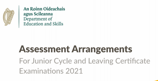 Assessment arrangements for Junior Cycle and Leaving Cert 2021